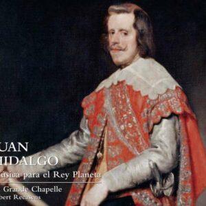Hidalgo, Juan: Musica Para El Rey Planeta