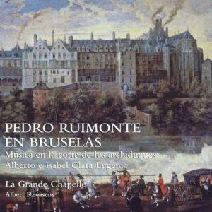 Pedro Ruimonte En Brusselas - La Grande Chapelle