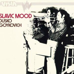 Slavic Mood - Dusko Goykovich