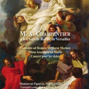 M. A. Charpentier: Charpentier In Versailles - Capella Reial