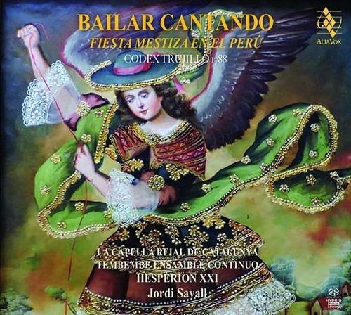 Bailar Cantando, Fiesta Mestiza En El Peru 1788 - Jordi Savall