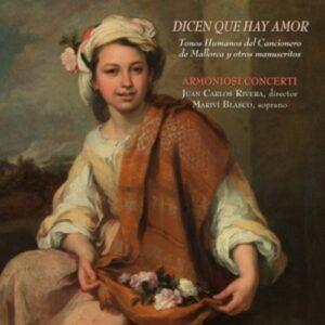 Duron / Celis / Hidalgo / Marin / Monjo: Dicen Que Hay Amor - Armoniosi Concerti