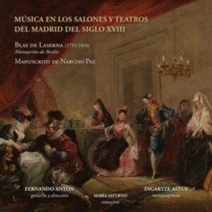 Blas de Laserna: Música En Los Salones Y Teatros Del Madrid Del Siglo XVIII - Ingartze Astuy