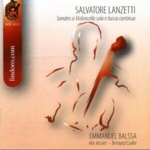 Lanzetti: Sonates A Violoncello Solo E Basso Conti - Emmanuel Balssa