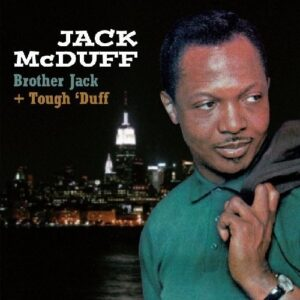 Brother Jack & Tough Duff - Jack McDuff