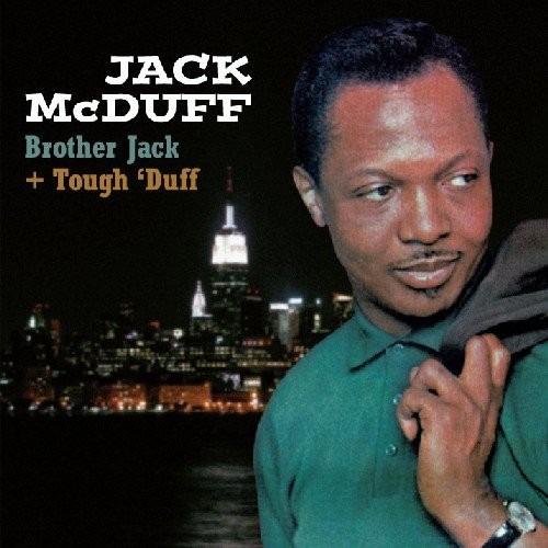 Brother Jack & Tough Duff - Jack McDuff