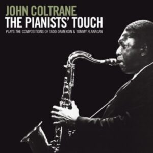 Pianists' Touch - John Coltrane