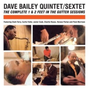 The Complete 1 & 2 Feet In The Gutter Sessions - Dave Bailey