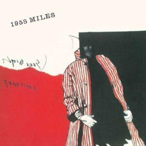 1958 Miles - Miles Davis