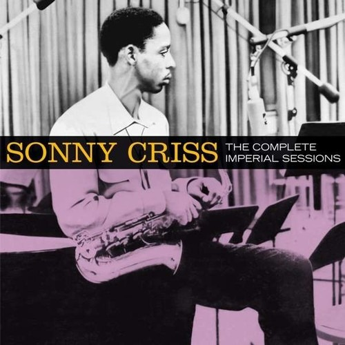 Complete Imperial Sessions - Sonny Criss