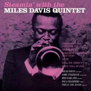 Steamin' - Miles Davis