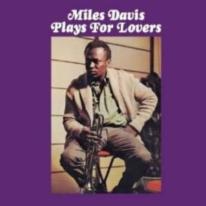 Plays For Lovers - Miles Davis