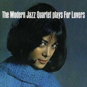 Plays For Lovers - Modern Jazz Quartet