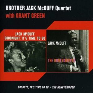 Goodbye, It's Time To Go / The Honeydripper - Jack McDuff