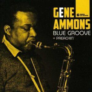 Blue Groove / Preachin' - Gene Ammons