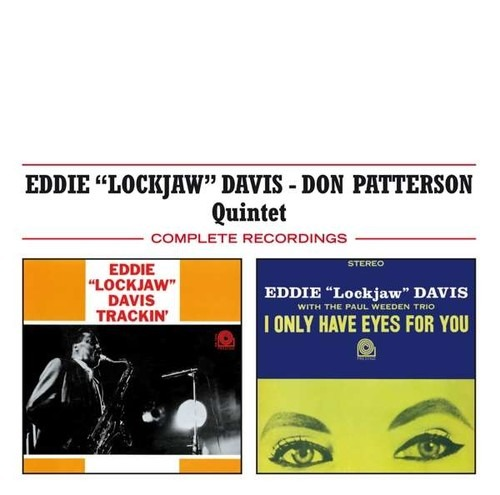 Trackin' / I Only Have Eyes For You - Eddie 'Lockjaw' Davis & Don Patterson