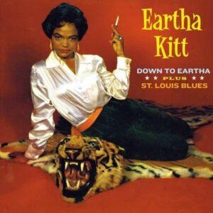Down To Eartha / St. Louis Blues - Eartha Kitt