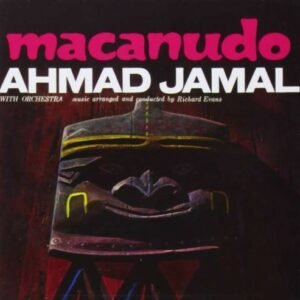 Macanudo - Ahmad Jamal