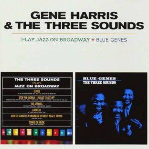 Play Jazz on Broadway + Blue Genes - Gene Harris