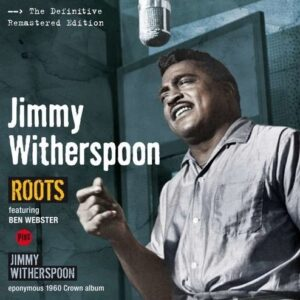 Roots / Jimmy Witherspoon
