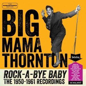 Rock-A-Bye-Baby - Big Mama Thornton