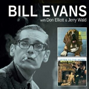 The Mello Sound of Don Elliott + Listen to the Music of Jerry Wald - Bill Evans