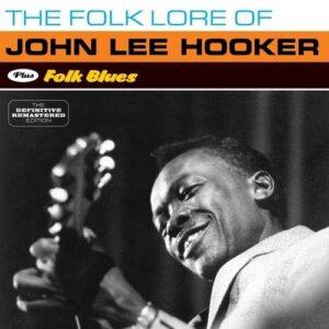 Folklore Of / Folk Blues - John Lee Hooker