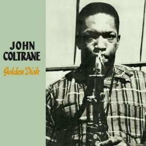 Golden Disk - John Coltrane