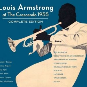 Louis Armstrong At The Crescendo 1955
