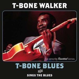 T-Bone Blues / Sings The Blues - T-Bone Walker
