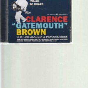 Gate Walks To Board - Clarence 'Gatemouth' Brown