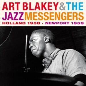 Holland 1958-Newport 1959 - Art Blakey & The Jazz Messengers
