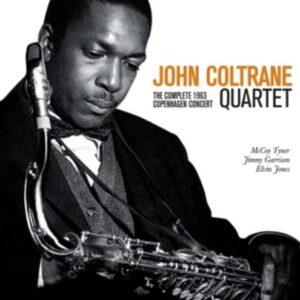 Complete 1963 Copenhagen Concert - John Coltrane Quartet