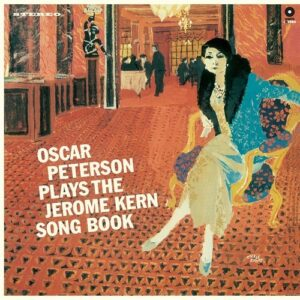 Oscar Peterson Plays The Jerome Kern Song Book