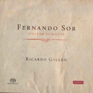 Fernando Sor: Guitar Sonatas - Gallen, Ricardo