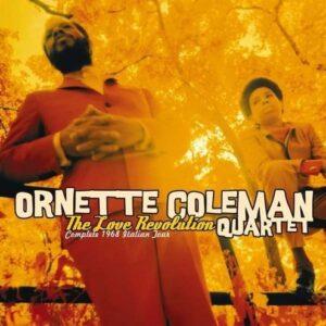 The Love Revolution - Complete 1968 Italian Tour - Ornette Coleman Quartet