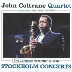 Stockholm Concerts, The Complete November 19, 1962 - John Coltrane Quartet