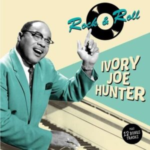 Rock & Roll - Ivory Joe Hunter