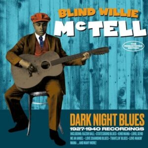 Dark Night Blues - Blind Willie McTell