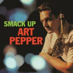 Smack Up - Art Pepper