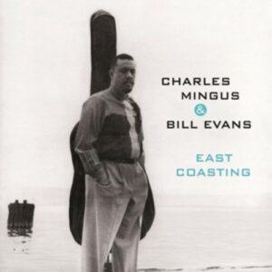 East Coasting - Charles Mingus