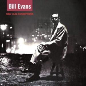 New Jazz Conceptions - Bill Evans