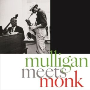 Mulligan Meets Monk - Gerry Mulligan & Thelonious Monk