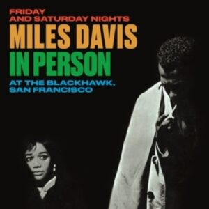 In Person At The Blackhawk (San Francisco) - Miles Davis