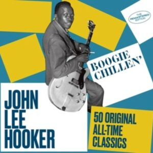 Boogie Chillen' - John Lee Hooker