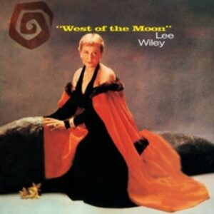West Of The Moon - Lee Wiley