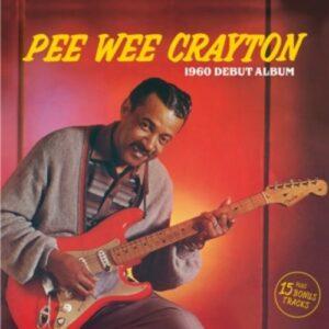 1960 Début Album - Pee Wee Crayton