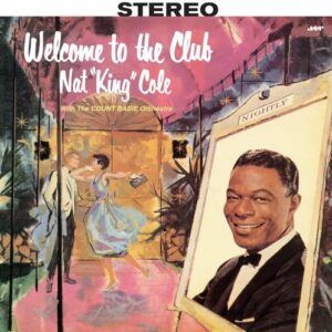 Welcome To The Club (Vinyl) - Nat King Cole