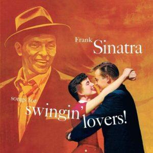 Songs For Swingin' Lovers (Vinyl) - Frank Sinatra