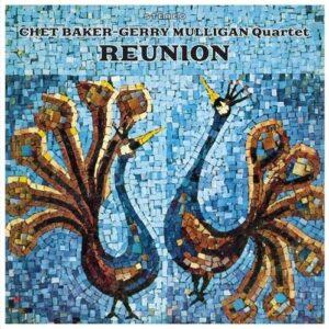 Reunion (Vinyl) - Chet Baker & Gerry Mulligan
